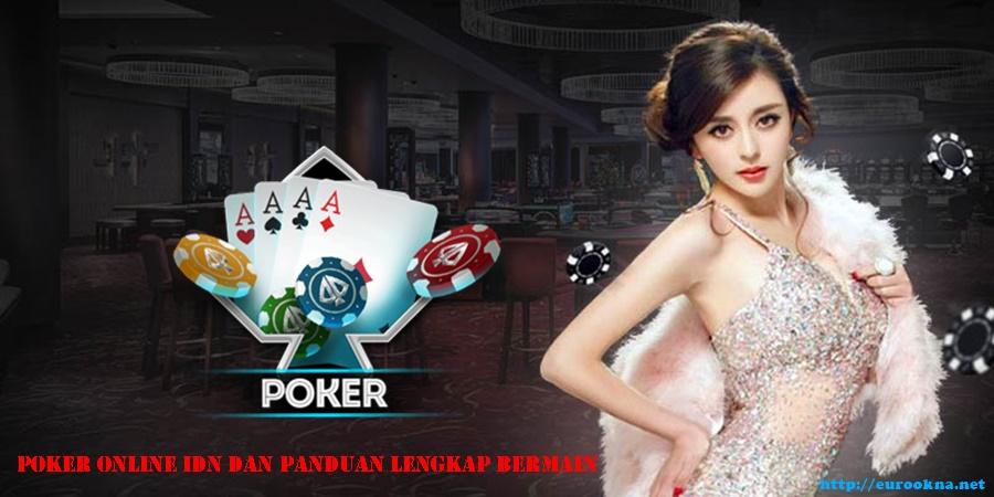 Poker Online IDN Dan Panduan Lengkap Bermain