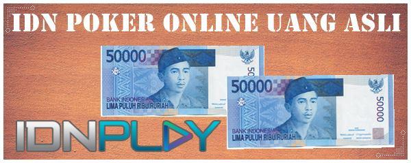 IDN Poker Online Uang Asli Teknik Jitu Bermain